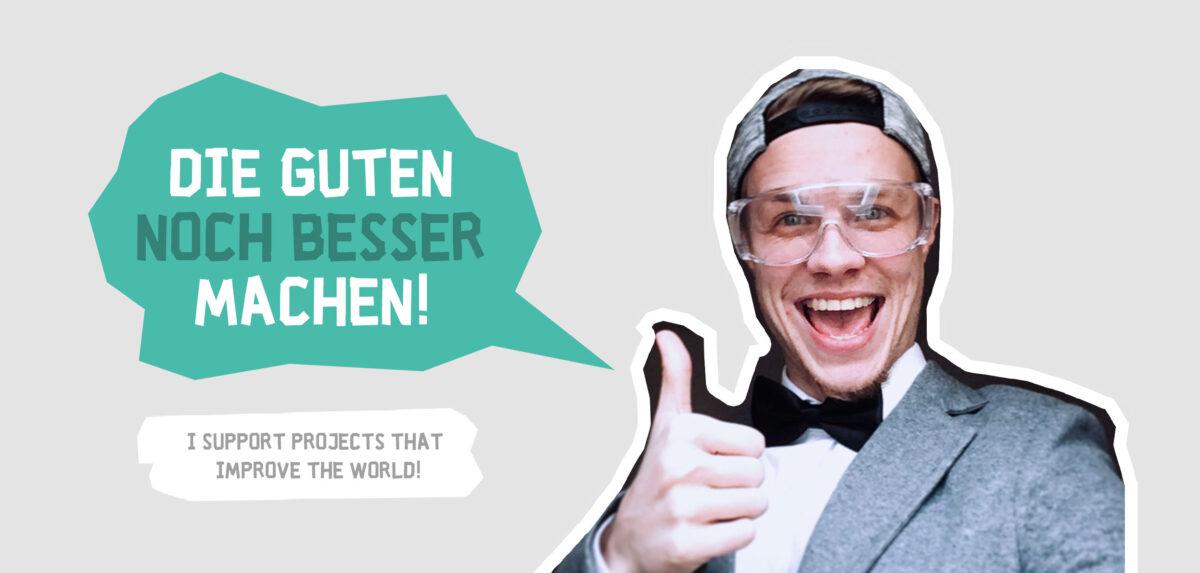 ideenmacher_support_the_good